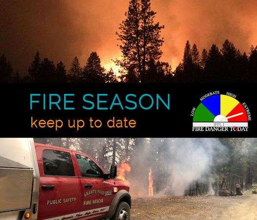 Fire Season Keep Up to Date Fire Danger Extreme