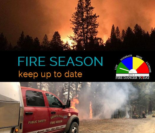 Fire Season Keep Up to Date Fire Danger Low